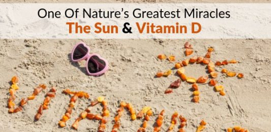 One Of Nature's Greatest Miracles – The Sun & Vitamin D