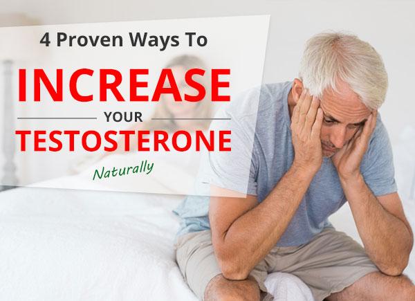 Proven Ways To Naturally Increase Testosterone