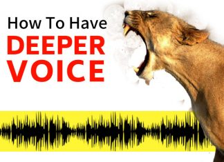 How To Have A Deeper Voice, Permanently & Naturally