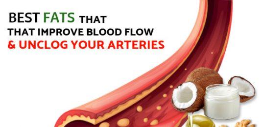 Best Fats That Improve Blood Flow & Unclog Your Arteries