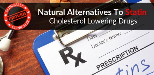 Natural Alternatives To Statin Cholesterol Lowering Drugs - Clinically Proven
