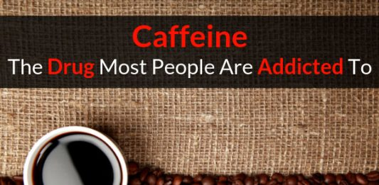 Caffeine - The Drug Most People Are Addicted To