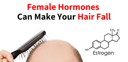 Female Hormones Can Make Your Hair Fall