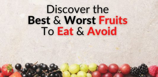 Discover-the-Best-&-Worst-Fruits-To-Eat-&-Avoid