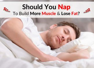Should You Nap To Build More Muscle & Lose Fat?