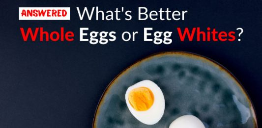 Answered: What's Better, Whole Eggs or Egg Whites?