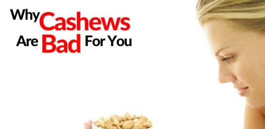 Why Cashews Are Bad For You