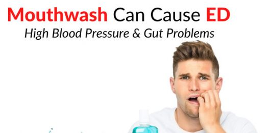 Mouthwash Can Cause ED, High Blood Pressure & Gut Problems