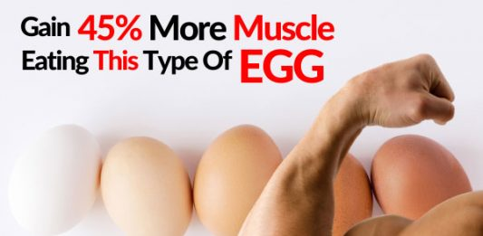 Gain 45% More Muscle Eating This Type Of Egg