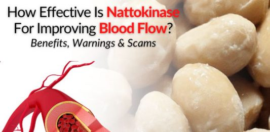 How Effective Is Nattokinase For Improving Blood Flow?... Benefits, Warnings & Scams