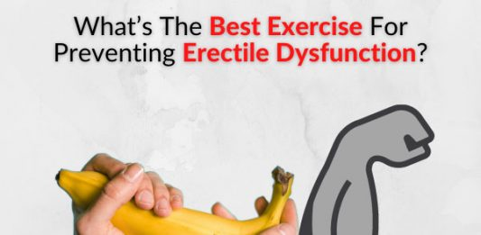 What's The Best Exercise For Preventing Erectile Dysfunction?