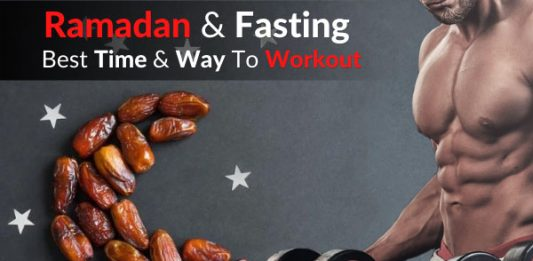 Ramadan & Fasting – Best Time & Way To Workout & Exercise