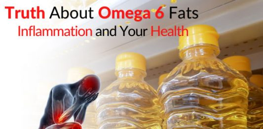 Truth About Omega 6 Fats, Inflammation and Your Health