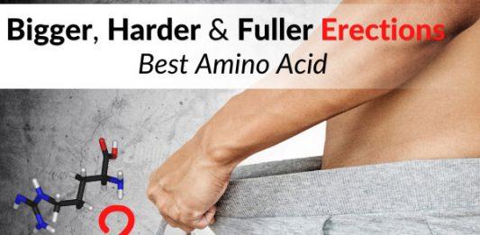 Bigger, Harder & Fuller Erections - Best Amino Acid
