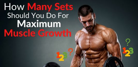 How Many Sets Should You Do For Maximum Muscle Growth
