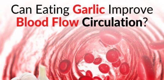 Can Eating Garlic Improve Blood Flow Circulation?