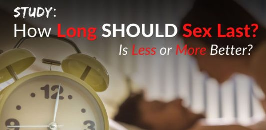 Study: How Long SHOULD Sex Last? Is Less or More Better?